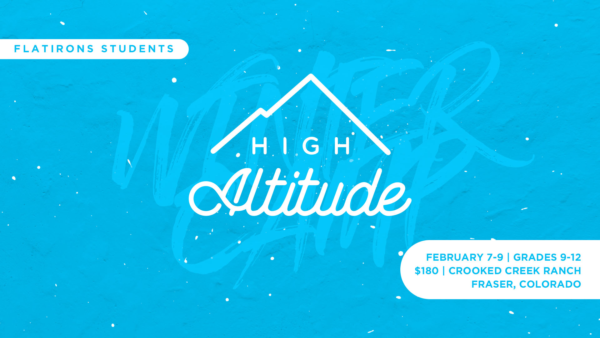 High School | High Altitude | Winter Camp