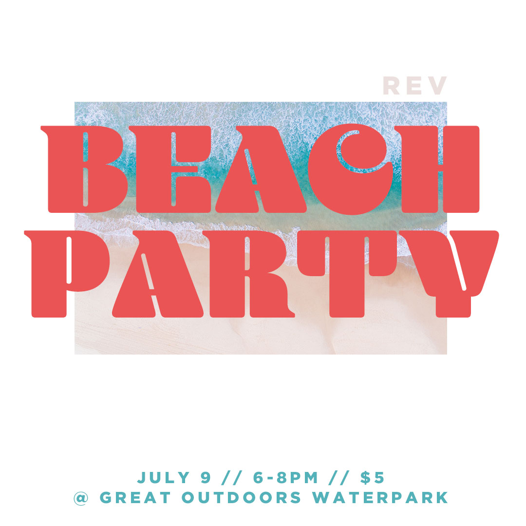REV Beach Party | High School